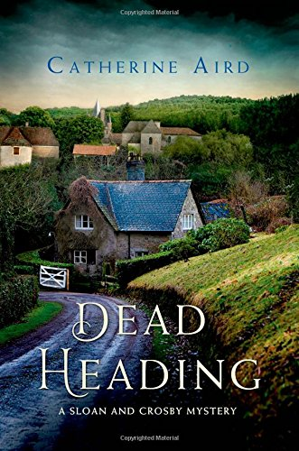 Dead heading : a Sloan and Crosby mystery