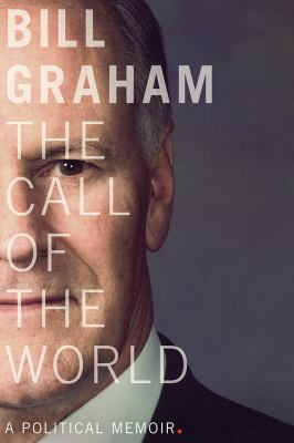 The call of the world : a political memoir