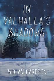In Valhalla's shadows