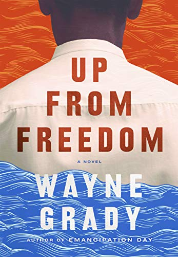 Up from freedom : a novel