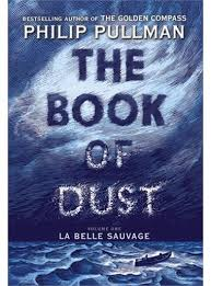 The book of dust. Volume one, La belle sauvage /